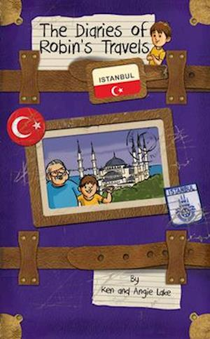 Bog, paperback The Diaries of Robin's Travels: Istanbul