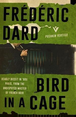Bird in a Cage af Frederic Dard