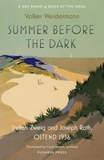 Summer Before the Dark af Volker Weidermann