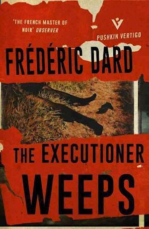 The Executioner Weeps af Frederic Dard