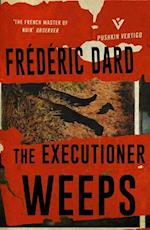 The Executioner Weeps af Frederic Dard
