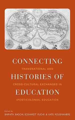Connecting Histories of Education af Barnita Bagchi