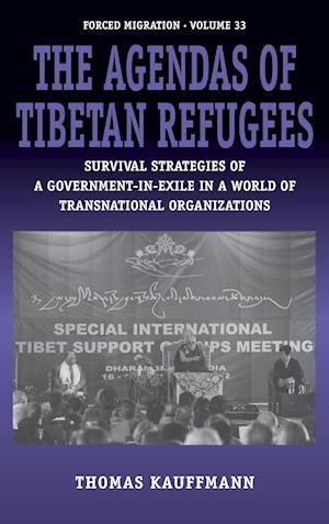 The Agendas of the Tibetan Refugees af Thomas Kauffmann