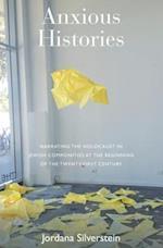 Anxious Histories af Jordana Silverstein
