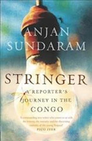 Stringer af Anjan Sundaram