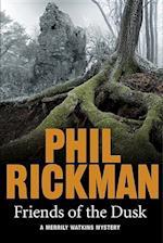 Friends of the Dusk af Phil Rickman