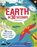 Earth in 30 Seconds (Kids 30 Seconds)