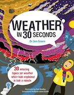 Weather in 30 Seconds (Kids 30 Seconds)