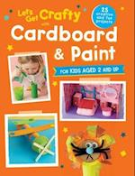 Let's Get Crafty with Cardboard and Paint