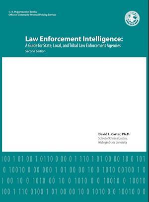 Law Enforcement Intelligence af David L. Carter