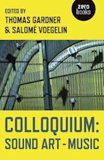 Colloquium: Sound Art and Music