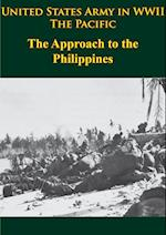 United States Army in WWII - the Pacific - the Approach to the Philippines af Robert Ross Smith