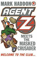 Agent Z Meets the Masked Crusader (Agent Z, nr. 2)