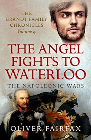 Angel Fights to Waterloo af Oliver Fairfax