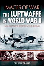 Luftwaffe in World War II af Francis Crosby