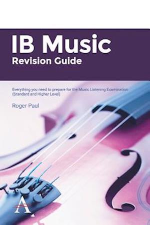 IB Music Revision Guide 2014-2016 af Roger Paul