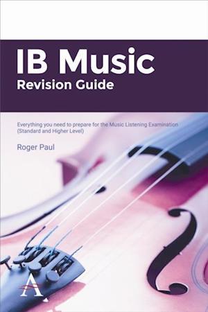 IB Music Revision Guide af Roger Paul