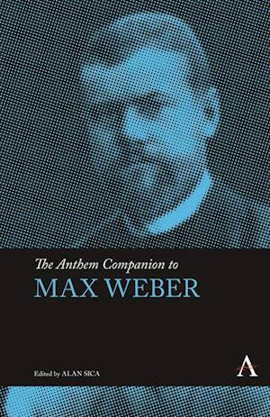 Anthem Companion to Max Weber