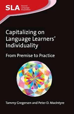 Capitalizing on Language Learners' Individuality af Tammy Gregersen