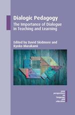 Dialogic Pedagogy (NEW PERSPECTIVES ON LANGUAGE AND EDUCATION, nr. 51)