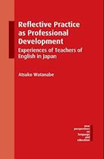 Reflective Practice as Professional Development af Atsuko Watanabe