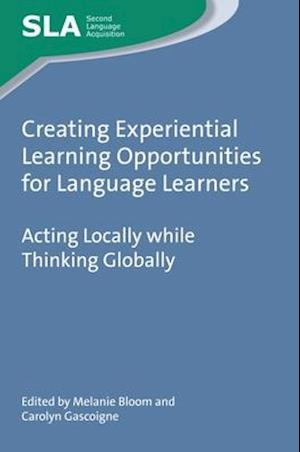 Bog, hardback Creating Experiential Learning Opportunities for Language Learners