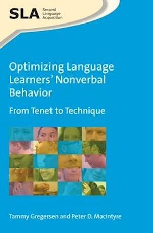 Bog, paperback Optimizing Language Learners Nonverbal Behavior af Tammy Gregersen, Peter D. MacIntyre