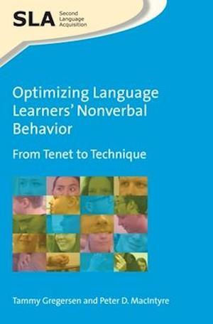 Bog, hardback Optimizing Language Learners Nonverbal Behavior af Peter D. MacIntyre, Tammy Gregersen
