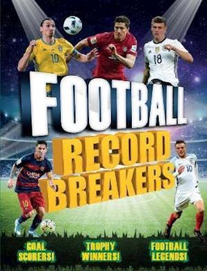 Bog, paperback Football Record Breakers af Clive Gifford