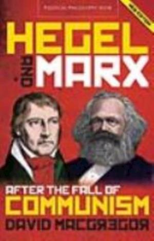 Hegel and Marx af David MacGregor