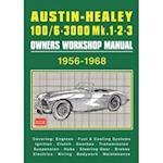 Austin-Healey 100/6 - 3000 MK 1 2 3 Owners Workshop Manual 1956-1968 af R. M. Clarke