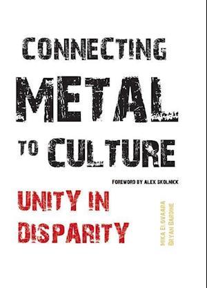 Bog, hardback Connecting Metal to Culture af Mika Elovaara