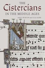 The Cistercians in the Middle Ages (Monastic Orders, nr. 4)