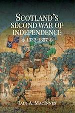 Scotland's Second War of Independence, 1332-1357 (Warfare in History Hardcover, nr. )
