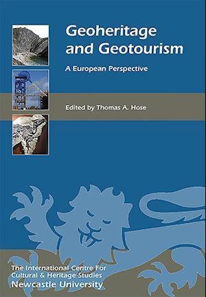 Bog, hardback Geoheritage and Geotourism af Thomas A. Hose