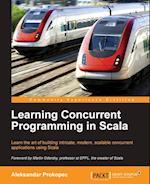 Learning Concurrent Programming in Scala af Felix Frank