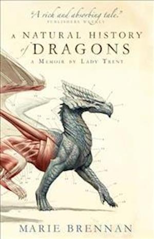 A Natural History of Dragons af Marie Brennan