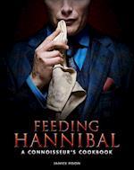 Feeding Hannibal: A Connoisseur's Cookbook