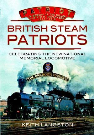 British Steam Patriots af Keith Langston