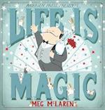 Life is Magic af Meg McLaren