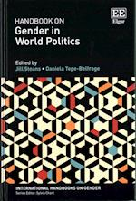 Handbook on Gender in World Politics (International Handbooks on Gender Series)
