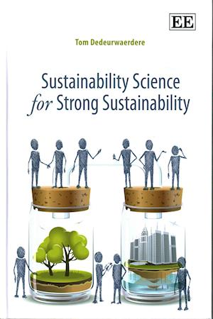 Sustainability Science for Strong Sustainability af Tom Dedeurwaerdere