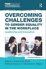 Overcoming Challenges to Gender Equality in the Workplace (Principles for Responsible Management Education Prime)