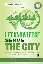 Let Knowledge Serve the City (Sustainable Solutions)