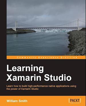 Learning Xamarin Studio af William Smith
