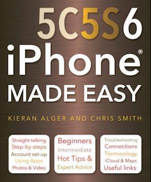 iPhone 5c, 5s and 6 Made Easy af Chris Smith