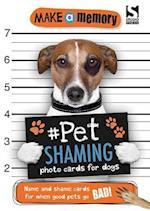 Make a Memory Pet Shaming Dog (Make Memory)