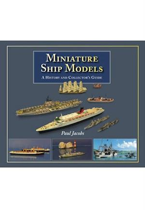 Miniature Ship Models af Paul Jacobs