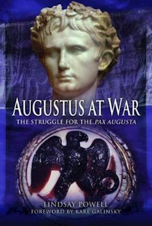 Bog, hardback Augustus' at War af Lindsay Powell