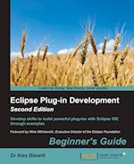 Eclipse Plug-In Development Beginner's Guide - Second Edition
